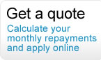Get a quote to calculate your monthly repayments and apply online